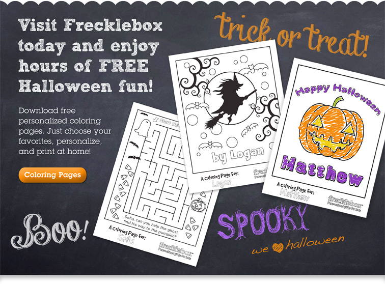 Visit Frecklebox today and enjoy hours of FREE Halloween fun! Download free personalized coloring pages. Just choose your favorites, personalize, and print at home! Coloring Pages
