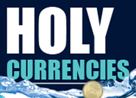 Holy Currencies Conference