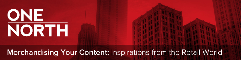 Merchandising Your Content Inspirations from the Retail World