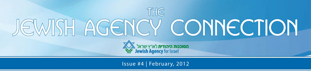 the Jewish Agency Connection | Issue #4, February 2012