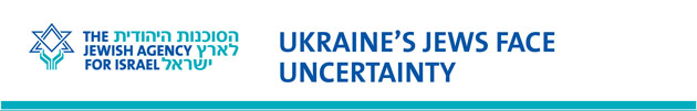 Ukraine: The Jewish Agency Answers the Call