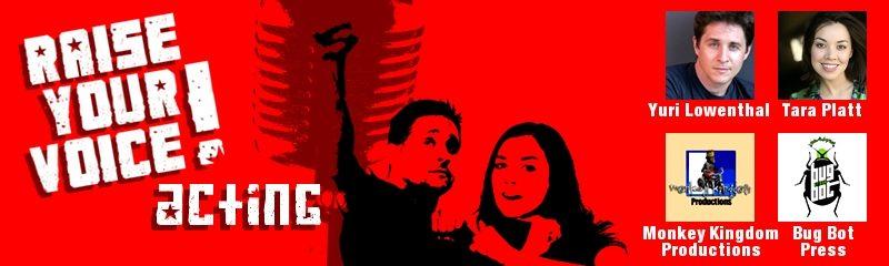 Yuri Lowenthal & Tara Platt: Raise Your Voice (Acting)!