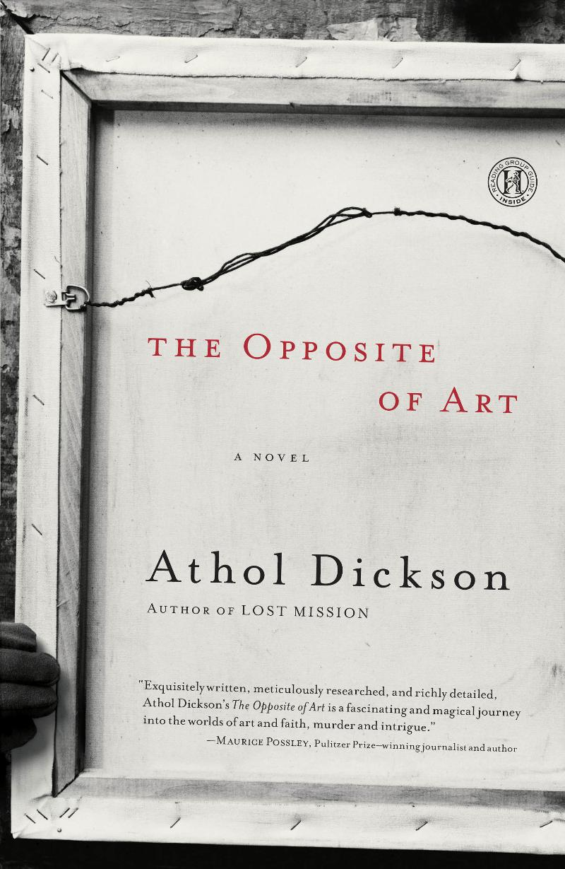 GlassRoads PR Tour & Spotlight: The Opposite Of Art by Athol Dickson