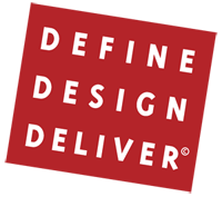 Define, Design, Deliver