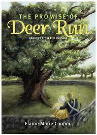 The Promise of Deer Run