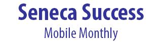 Seneca Success Mobile Monthly