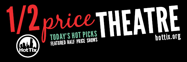 Half-Price Theatre Tickets