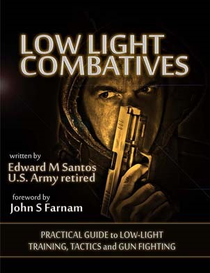 Low Light Combatives