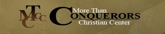More Than Conquerors Christian Center