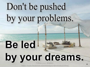 Be Led by Your Dreams at Maximum One Realty