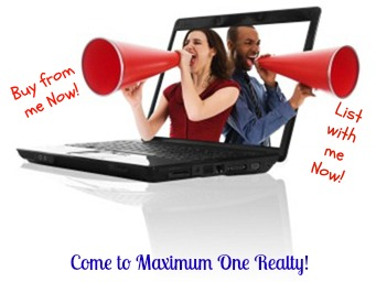 Call to Maximum One Realty