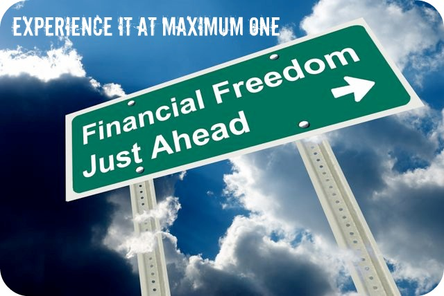 Financial Freedom through Real Estate at Maximum One