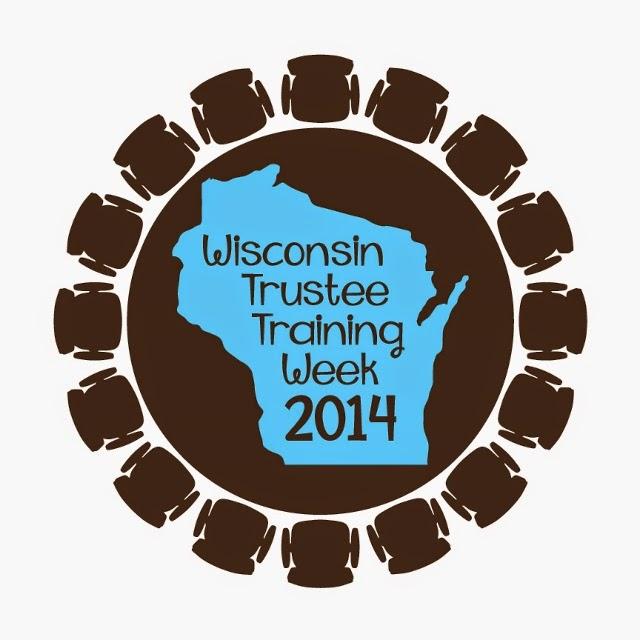 WI Trustee Training Week 2014