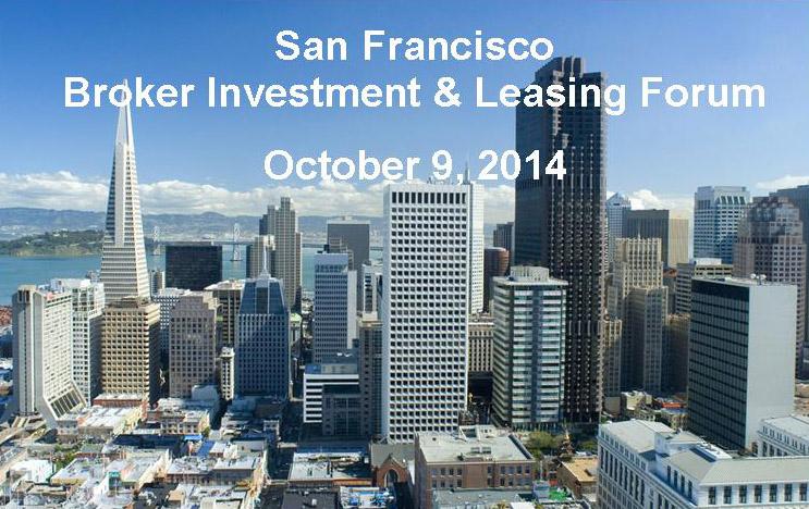 San Francisco Broker Investment & Leasing Forum Oct  9, 2014