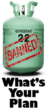 R-22 is Banned-Whats your plan