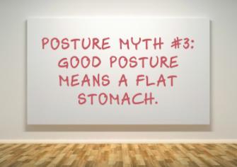 Posture myth #3
