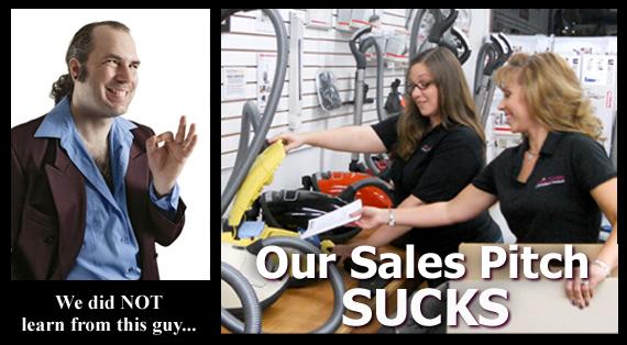 Our Sales Pitch Sucks
