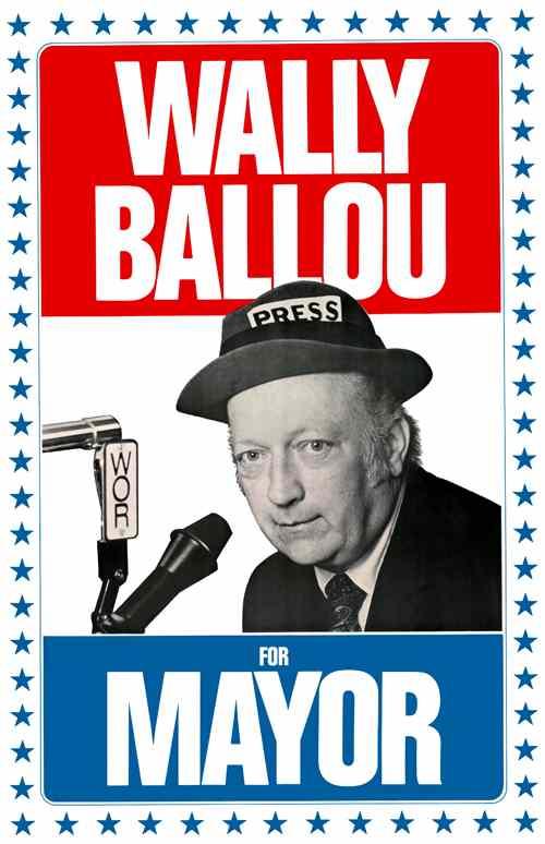 Wally Ballou for Mayor Poster
