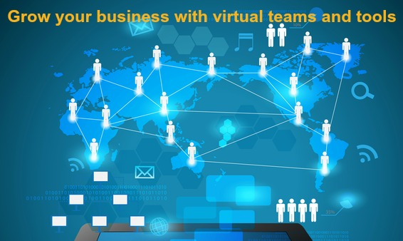 Grow you business with virtual teams and tools - register below