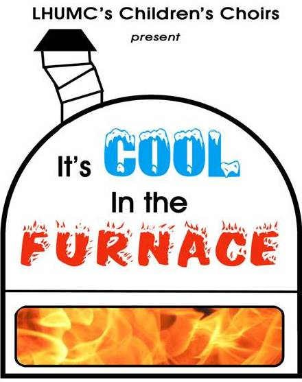 Cool in the Furnace ~ children's musical
