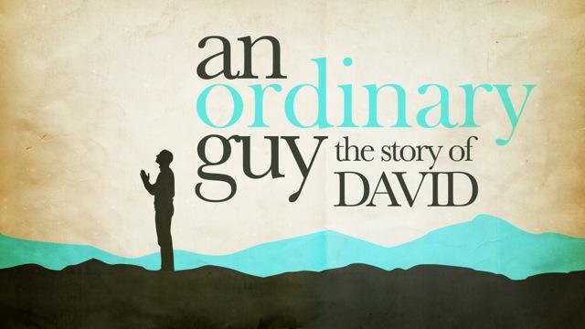 story of David ~ sermon series