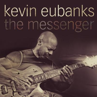 kevin eubanks the messenger
