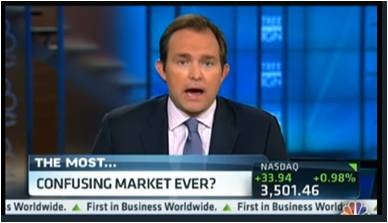 CNBC Most Confusing Market Ever?