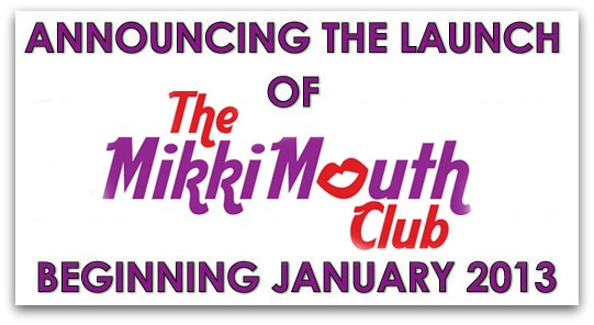 Join the Mikki Mouth Club | Mikki Williams