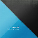 Bread of Stone Saturate CD