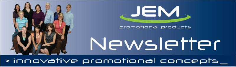 JEM Promotional Products Newsletter Banner