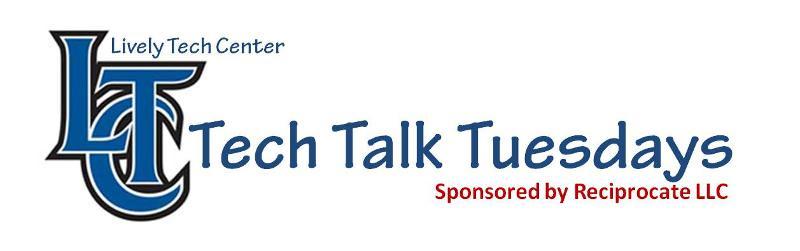 Tech Talk Tuesdays