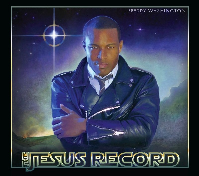 Freddy's Washington's The Jesus Record