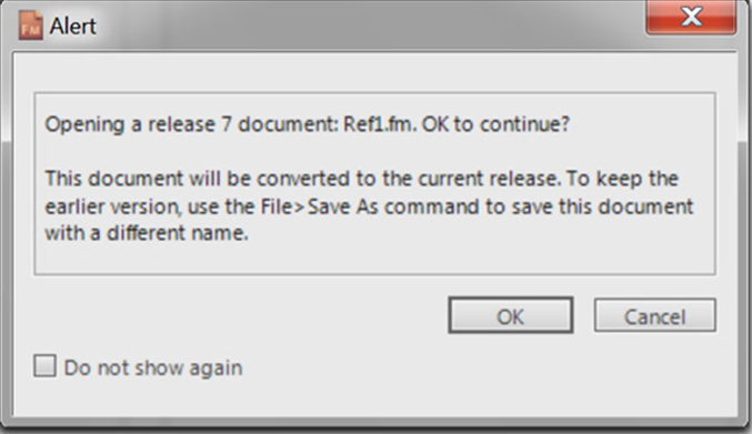 Open a document that was saved using an earlier version of FrameMaker