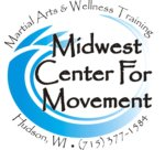 The Midwest Center for Movement -The Standard in Martial Arts