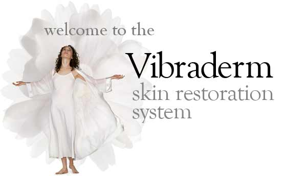 Vibraderm at Natural Hideaway Medispa