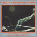 Lakota Ceremonial Songs