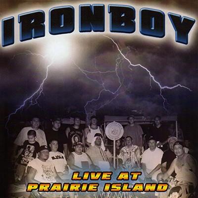Iron Boy - Live at Prairie Island
