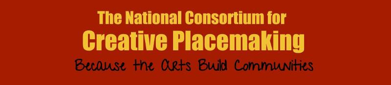 National Consortium for Creative Placemaking