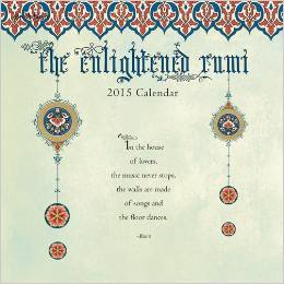 The Enlightened Rumi 2015 Calendar