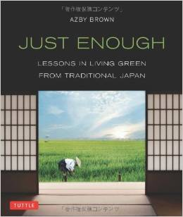 Just Enough by Azby Brown