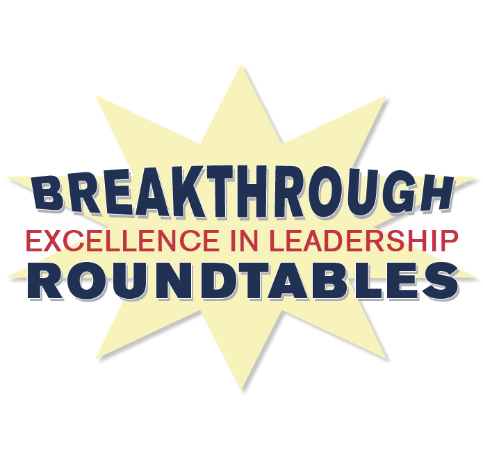 Breakthrough Excellence in Leadership Roundtables Logo