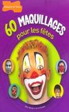 '60 maquillages pour les fêtes' de Aveline Erick