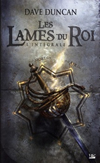 'Les Lames du Roi ; Integrale' de Dave Duncan