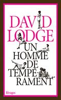 'Un homme de tempérament' de David Lodge
