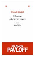 'L'homme à la carrure d'ours' de Franck Pavloff