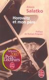 'Horowitz et mon père' d'Alexis Salatko