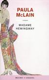 'Madame Hemingway' de Paula McLain
