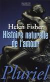 'Histoire naturelle de l'amour' de Helen Fisher