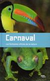 'Carnaval. Les fantaisies infinies de la nature' de Béatrice Fontanel