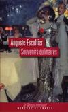 'Souvenirs culinaires' d'Auguste Escoffier